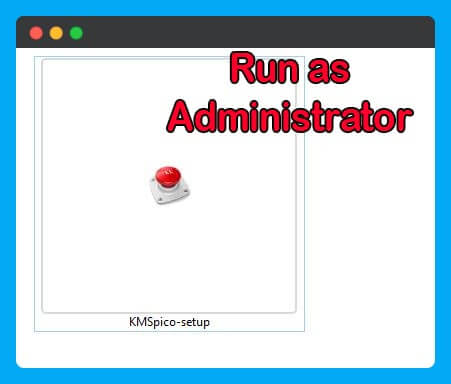 Run-KMSpico-windows-10-as-Administrator